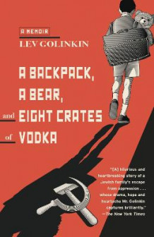 A Backpack, A Bear, And Eight Crates Of Vodka, A av Lev Golinkin (Heftet)