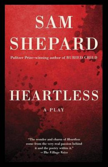 Heartless av Sam Shepard (Heftet)