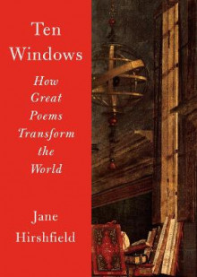 Ten Windows av Jane Hirshfield (Heftet)