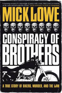 Conspiracy of Brothers av Mick Lowe (Heftet)