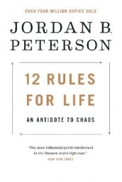 12 Rules for Life av Jordan B Peterson (Innbundet)