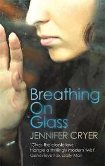Breathing On Glass av Jennifer Cryer (Heftet)