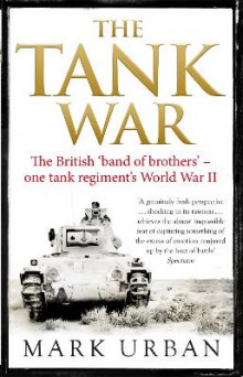 The Tank War av Mark Urban (Heftet)