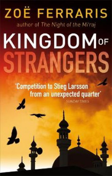 Kingdom Of Strangers av Zoe Ferraris (Heftet)