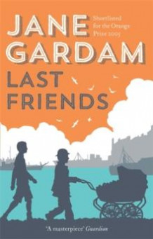 Last Friends av Jane Gardam (Heftet)