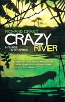Crazy River av Richard Grant (Heftet)