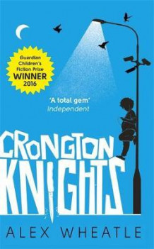 Crongton knights av Alex Wheatle (Heftet)