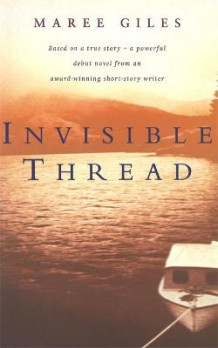 Invisible Thread av Maree Giles (Heftet)