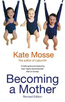 Becoming a Mother av Kate Mosse (Heftet)