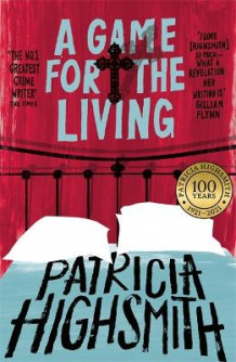 A Game for the Living av Patricia Highsmith (Heftet)