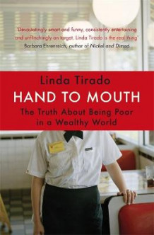 Hand to Mouth av Linda Tirado (Heftet)