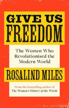 Give Us Freedom av Rosalind Miles (Heftet)