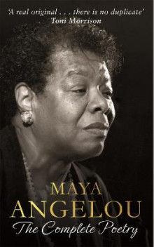 Maya Angelou: The Complete Poetry av Maya Angelou (Innbundet)