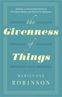 The Givenness Of Things av Marilynne Robinson (Heftet)