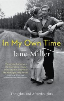 In My Own Time av Jane Miller (Heftet)
