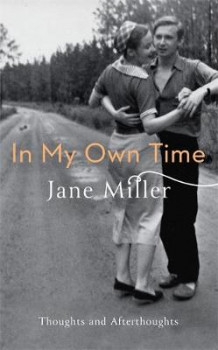 In My Own Time av Jane Miller (Innbundet)