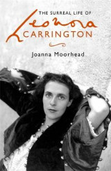 Omslag - The Surreal Life of Leonora Carrington