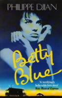 Betty Blue av Philippe Djian (Heftet)