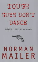 Tough Guys Don't Dance av Norman Mailer (Heftet)