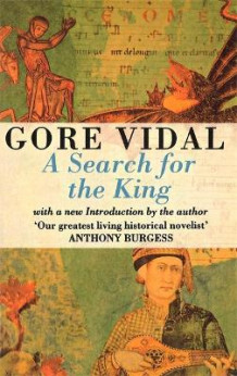 A Search for the King av Gore Vidal (Heftet)