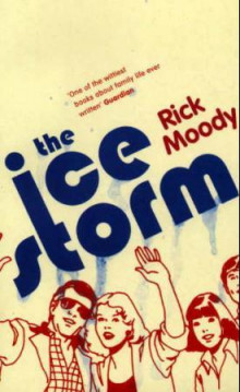 The ice storm av Rick Moody (Heftet)