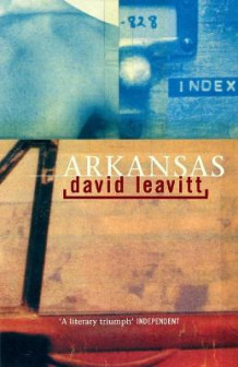 Arkansas av David Leavitt (Heftet)
