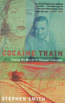 Cocaine Train av Stephen Smith (Heftet)