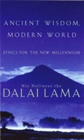 Ancient Wisdom, Modern World av His Holiness The Dalai Lama og Alexander Norman (Heftet)