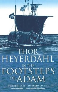 In the footsteps of Adam av Thor Heyerdahl (Heftet)