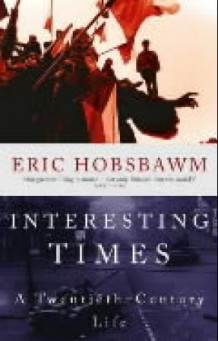 Interesting times av Eric Hobsbawm (Heftet)