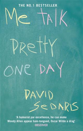 a response paper on me talk pretty one day by david sedaris