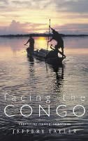 Facing the Congo av Jeffrey Tayler (Heftet)