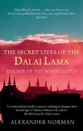 The Secret Lives Of The Dalai Lama av Alexander Norman (Heftet)