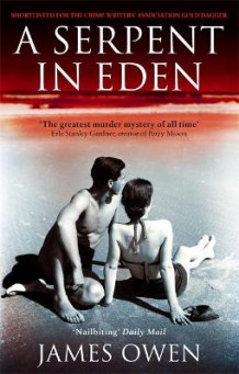 A Serpent in Eden av James Owen (Heftet)