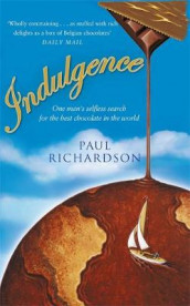 Indulgence av Paul Richardson (Heftet)