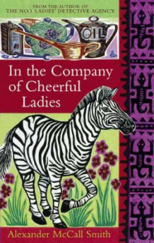 In the company of cheerful ladies av Alexander McCall Smith (Heftet)