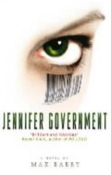 Jennifer Government av Max Barry (Heftet)