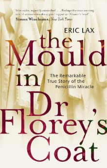 The Mould in Dr. Florey's Coat av Eric Lax (Heftet)