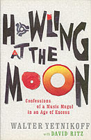 Howling at the moon av Walter Yetnikoff (Heftet)