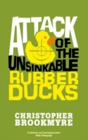 Attack of the Unsinkable Rubber Ducks av Christopher Brookmyre (Heftet)