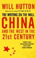The Writing On The Wall: China And The West In The 21St Century av Will Hutton (Heftet)