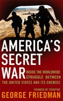America's Secret War av George Friedman (Heftet)