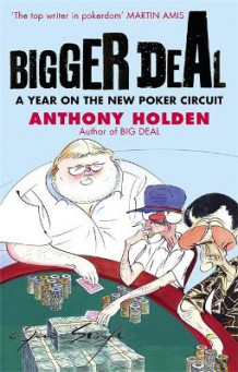Bigger Deal av Anthony Holden (Heftet)