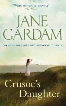 Crusoe's Daughter av Jane Gardam (Heftet)