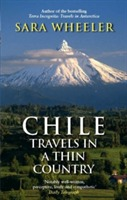 Chile: Travels In A Thin Country av Sara Wheeler (Heftet)