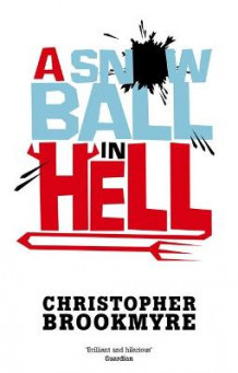 A Snowball In Hell av Christopher Brookmyre (Heftet)