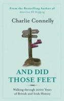 And Did Those Feet av Charlie Connelly (Heftet)