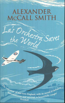 LA's orchestra saves the world av Alexander McCall Smith (Heftet)