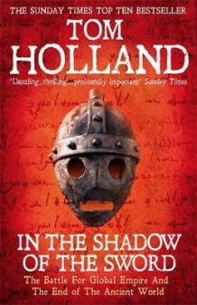 In the shadow of the sword av Tom Holland (Heftet)