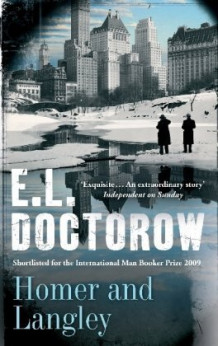 Homer and Langley av E. L. Doctorow (Heftet)